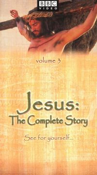 Jesus: The Complete Story, Vol. 3 - The Last Days