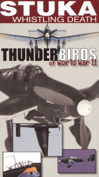 Thunderbirds of World War II: Stuka - Whistling Death