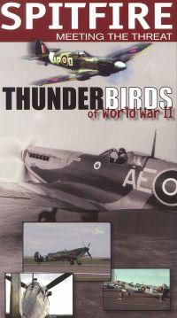 Thunderbirds of World War II: Spitfire - Meeting the Threat