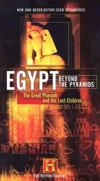 Egypt: Beyond the Pyramids, Vol. 1 - The Great Pharaoh and His Lost Sons