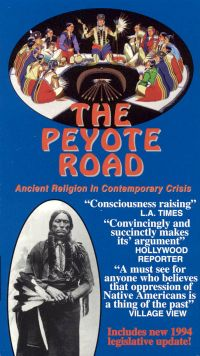 The Peyote Road: Ancient Religion in Contemporary Crisis