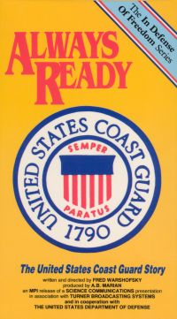 Always Ready: The United States Coast Guard Story