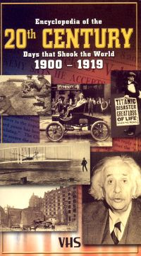 Encyclopedia of the 20th Century: Days That Shook the World, Vol. 1 - 1900-1919