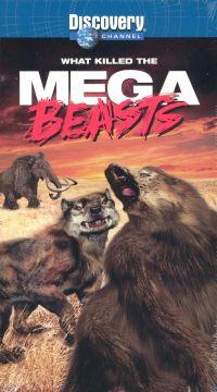 What Killed the Mega-Beasts?