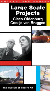 Museum of Modern Art: Large Scale Projects - Oldenburg and Van Bruggen