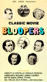 Classic Movie Bloopers