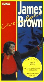James Brown: In East Berlin
