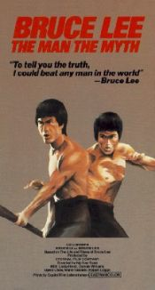 Bruce Lee: The Man/The Myth