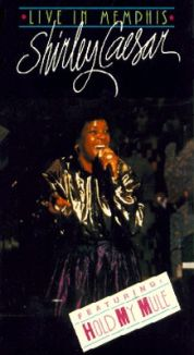 Shirley Caesar: Hold My Mule (Live in Memphis)