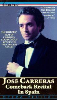 Jose Carreras: Comeback Recital in Spain