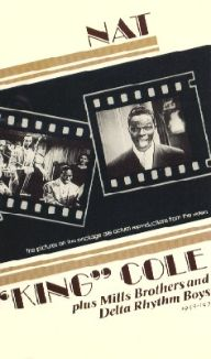 "Nat ""King"" Cole / The Mills Brothers / Delta Rhythm"
