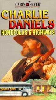Charlie Daniels: Homefolks and Highways