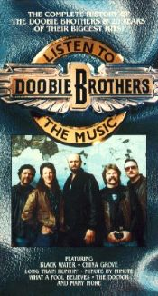 The Doobie Brothers: Listen to the Music