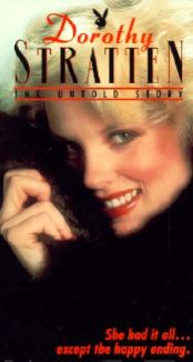 Dorothy Stratten: The Untold Story