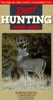 Deer Hunting Made Easy