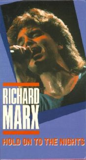 Richard Marx: Hold on to the Nights