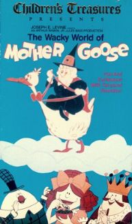 The Wacky World of Mother Goose
