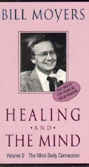 Bill Moyers: Healing and the Mind, Vol. 2 - The Mind/Body Connection