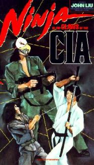 Ninja in the Claws of the C.I.A.
