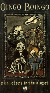 Oingo Boingo: Skeletons in the Closet