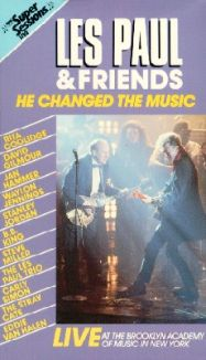 Les Paul & Friends: He Changed the Music