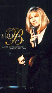 Barbra Streisand: The Concert - Live at the Arrowhead Pond
