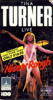 Tina Turner - Nice 'N' Rough Live