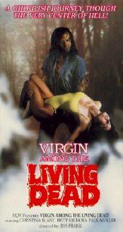 A Virgin Among the Living Dead