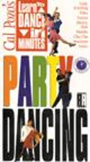 Cal Pozo's Learn to Dance in Minutes: Party Dancing