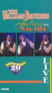 The Williams Brothers: The Best and More - Live