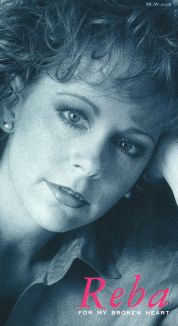 Reba McEntire: For My Broken Heart