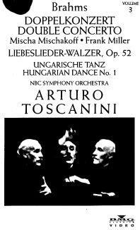 Arturo Toscanini: Brahms - Double Concerto