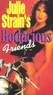 Julie Strain's Bodacious Friends