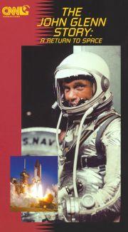The John Glenn Story: A Return To Space