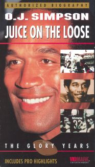 O.J. Simpson: Juice on the Loose - The Glory Years