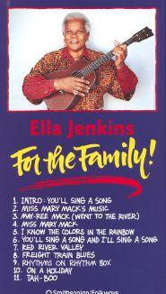 Ella Jenkins: For the Family