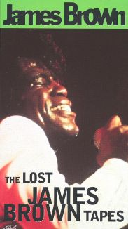 James Brown: The Lost James Brown Tapes