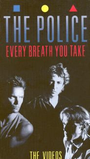 The Police: Every Breath You Take (The Videos)