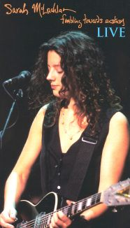 Sarah McLachlan: Fumbling Towards Ecstasy - Live