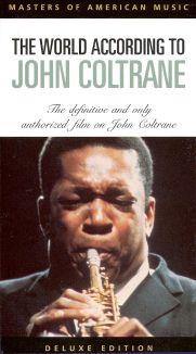 John Coltrane: The World According to John Coltrane