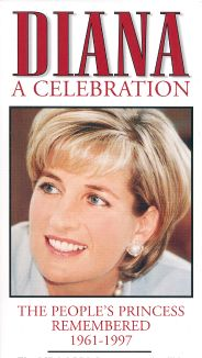 Diana: A Celebration - The People's Princess Remembered