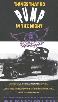 Aerosmith: Things That Go Pump in the Night