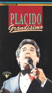 Placido Domingo: Grandisimo