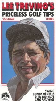Lee Trevino's Priceless Golf Tips, Vol. 3