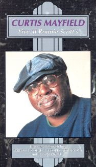 Curtis Mayfield: Live at Ronnie Scott's