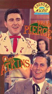 Country Music Classics: Webb Pierce & Chet Atkins