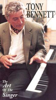 Tony Bennett: Art of the Singer