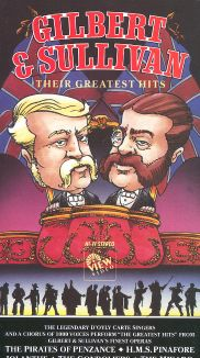 Gilbert and Sullivan: Their Greatest Hits