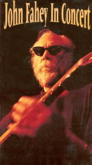 John Fahey: In Concert