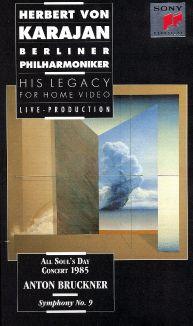 Herbert Von Karajan - His Legacy for Home Video: Anton Bruckner - Symphony No. 9